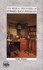 Medical Discoveries Of Edward Bach Physician