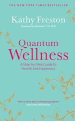 Quantum Wellness af Kathy Freston