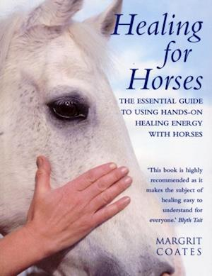 Healing For Horses af Margrit Coates