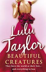 Beautiful Creatures af Lulu Taylor