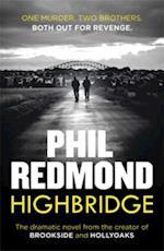 Highbridge af Phil Redmond
