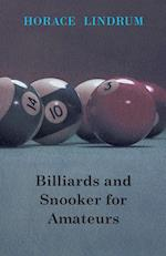 Billiards and Snooker for Amateurs