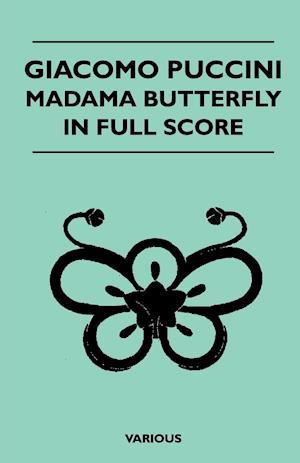 Giacomo Puccini - Madama Butterfly in Full Score