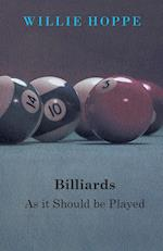 Billiards - As It Should Be Played