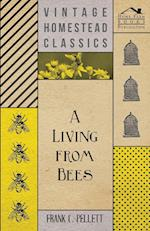 A Living from Bees af Frank C. Pellett