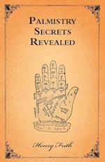 Palmistry Secrets Revealed