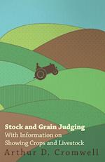Stock and Grain Judging - With Information on Showing Crops and Livestock