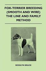 Fox-Terrier Breeding (Smooth and Wire) the Line and Family Method af Rosslyn Bruce