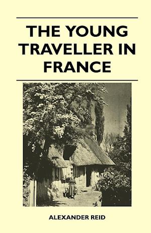 The Young Traveller in France