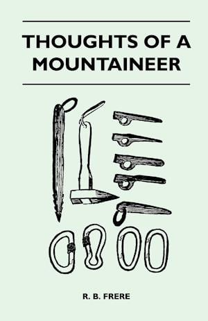 Thoughts of a Mountaineer