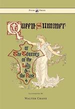 Queen Summer - Or the Tourney of the Lily and the Rose af Walter Crane