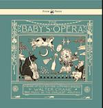 Baby's Opera - A Book of Old Rhymes with New Dresses af Walter Crane