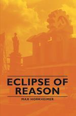 Eclipse of Reason af Max Horkheimer