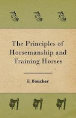 Principles of Horsemanship and Training Horses