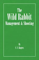 Wild Rabbit - Management and Shooting