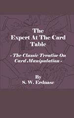 Expert At The Card Table - The Classic Treatise On Card Manipulation