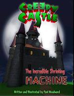 Creepy Castle: The Incredible Shrinking Machine