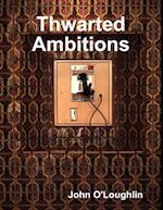 Thwarted Ambitions af Author John O'Loughlin