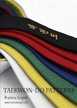 Taekwondo Patterns 2011 af Krystyna Sargent