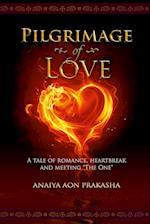 Pilgrimage of Love af Anaiya Aon Prakasha, Anaiya Sophia