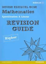 Revise Edexcel GCSE Mathematics Spec A Higher Revision Guide af Harry Smith, Keith Pledger, Julie Bolter