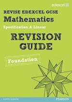 Revise Edexcel GCSE Mathematics Spec A Linear Revision Guide Foundation - Print and Digital Pack
