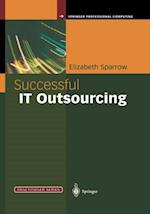 Successful IT Outsourcing (Practitioner Series)