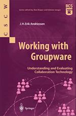 Working with Groupware (Computer Supported Cooperative Work)