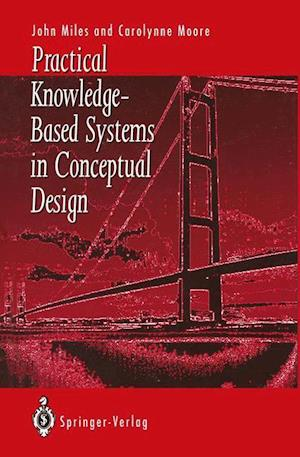 Practical Knowledge-Based Systems in Conceptual Design