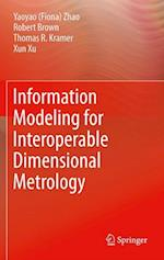 Information Modeling for Interoperable Dimensional Metrology