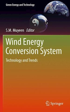 Wind Energy Conversion Systems : Technology and Trends