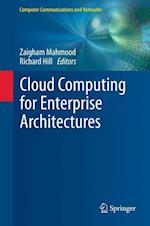 Cloud Computing for Enterprise Architectures af Zaigham Mahmood, Richard Hill