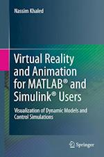 Virtual Reality and Animation for MATLAB (R) and Simulink (R) Users