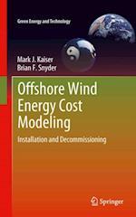Offshore Wind Energy Cost Modeling af Mark J Kaiser