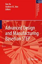 Advanced Design and Manufacturing Based on STEP (Springer Series in Advanced Manufacturing)