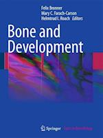 Bone and Development (Topics in Bone Biology, nr. 6)