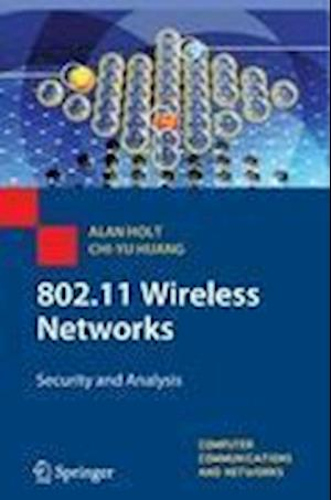 802.11 Wireless Networks : Security and Analysis