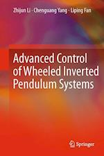 Advanced Control of Wheeled Inverted Pendulum Systems af Yuhang Yang, Zhijun Li, Yu Kang