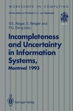 Incompleteness and Uncertainty in Information Systems (Workshops in Computing)