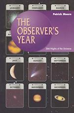 Observer's Year (The Patrick Moore Practical Astronomy Series)