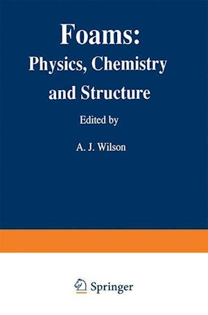 Foams: Physics, Chemistry and Structure
