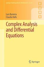 Complex Analysis and Differential Equations af Luis Barreira