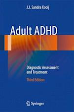 Adult ADHD : Diagnostic Assessment and Treatment