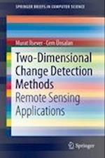 Two-Dimensional Change Detection Methods (Springerbriefs in Computer Science)
