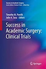 Success in Academic Surgery af Timothy M. Pawlik