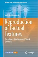 Reproduction of Tactual Textures (Springer Series on Touch and Haptic Systems)