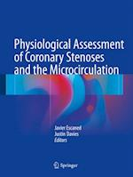 Physiological Assessment of Coronary Stenoses and the Microcirculation