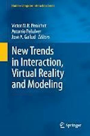New Trends in Interaction, Virtual Reality and Modeling