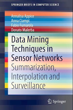 Data Mining Techniques in Sensor Networks