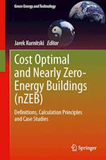 Cost Optimal and Nearly Zero-energy Buildings (nZEB) af Jarek Kurnitski